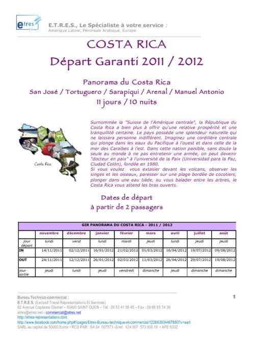 Costa Rica: Départ garanti 10 nuits 2011/2012
