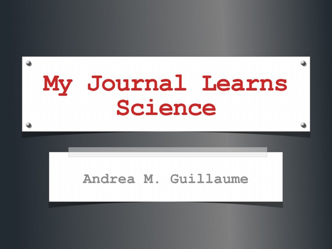 Andrea's Science Journal