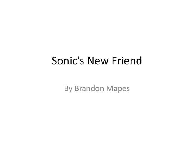 Sonic's New Friend