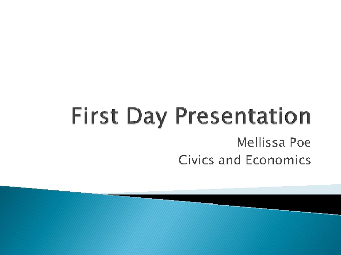 First Day Presentation