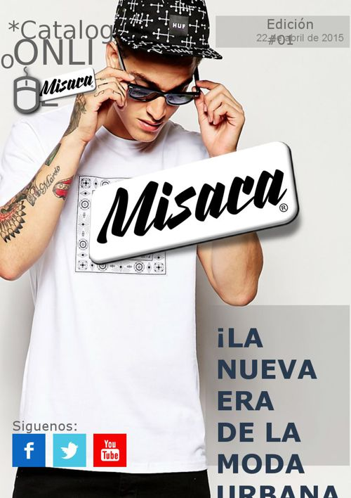 Misaca*2015 ¡¡ La nueva era de la moda urbana !!