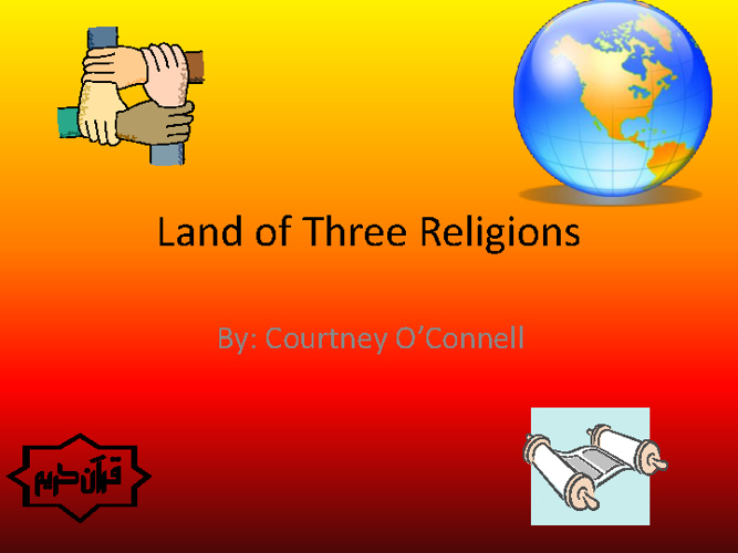 Land of three religions Mrs. Beard p.4