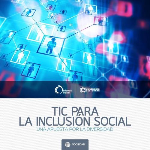 TIC para la inclusión social: una apuesta por la diversidad
