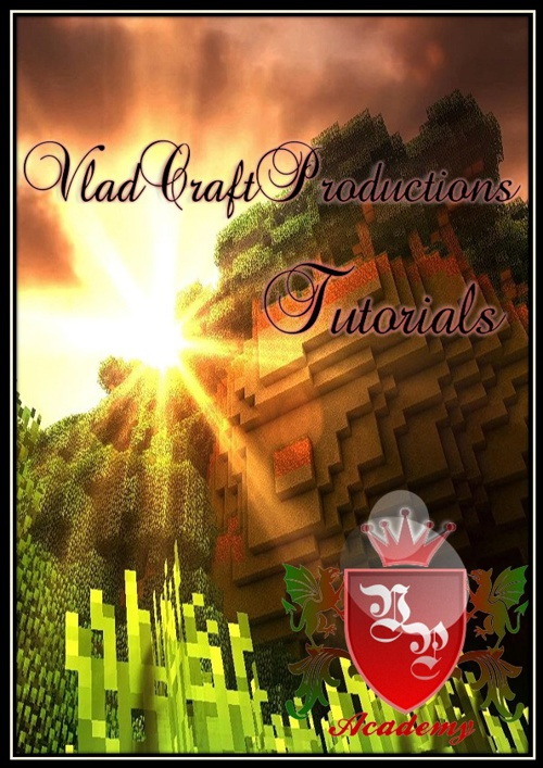 VladCraftProductions Academy- Tutorials