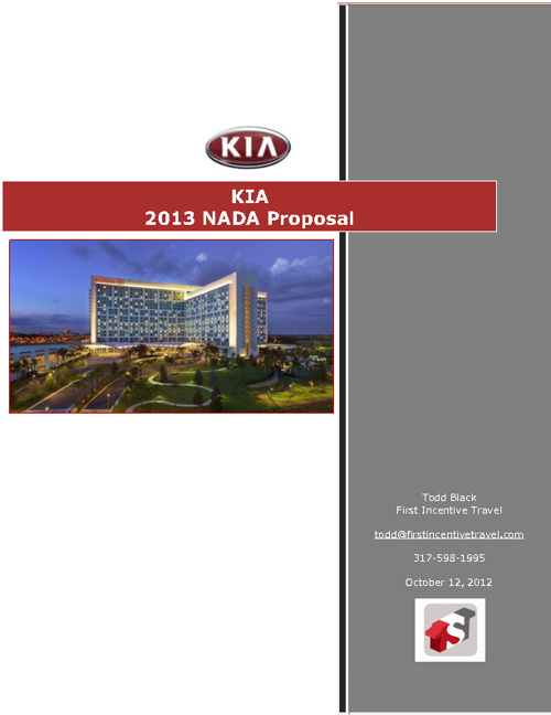 First Incentive Travel Proposal for KIA- NADA 2013