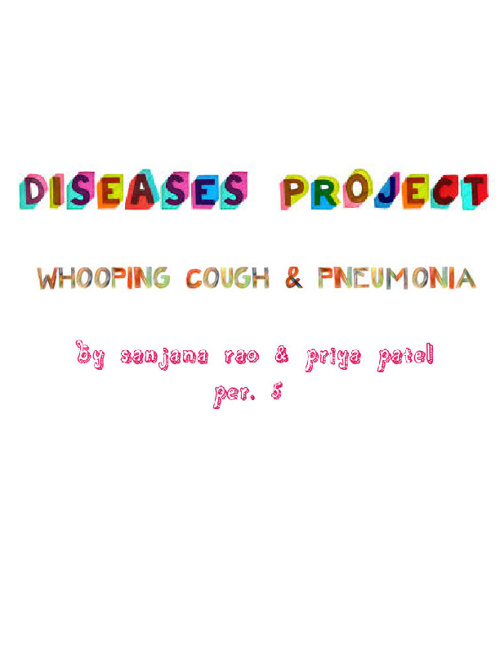 Diseases Project: Whooping Cough & Pneumonia