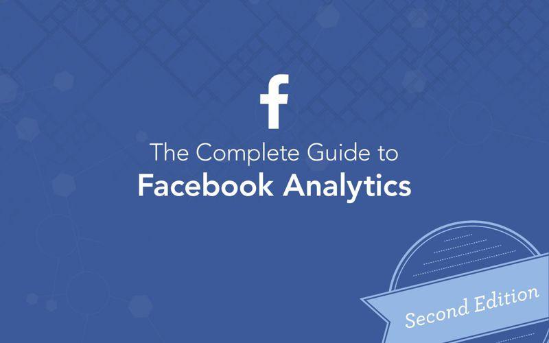 TheCompleteGuideToFacebookAnalyticsEbook2nd