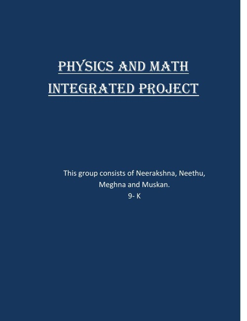 Copy of INTEGRETED PROJECT MATHS/PHYSICS