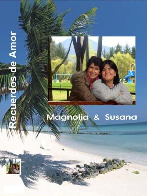Susana & Magnolia