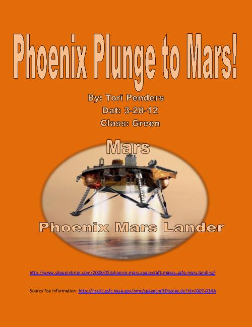 Phoenix Mars Lander By: Tori Penders Green