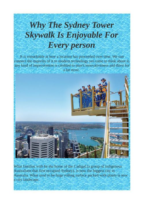 Why The Sydney Tower Skywalk Is Enjoyable For Every person