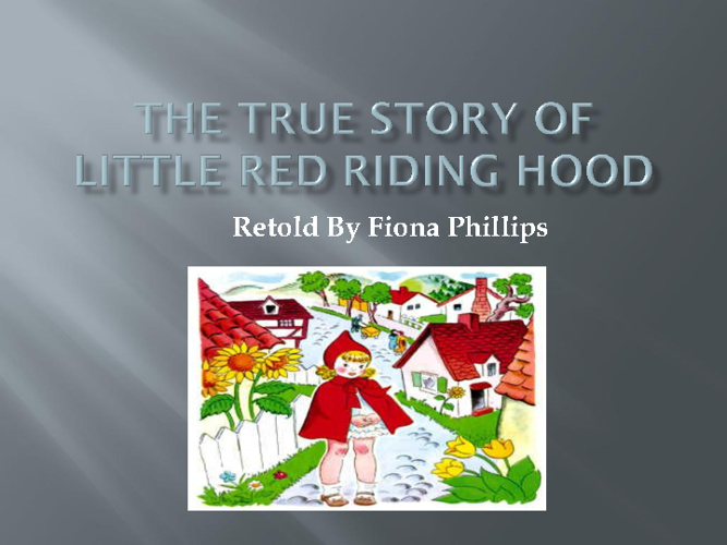 Little red riding hood real story