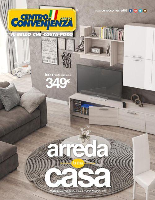 Centro Convenienza Arredi: Catalogo Primavera 2016