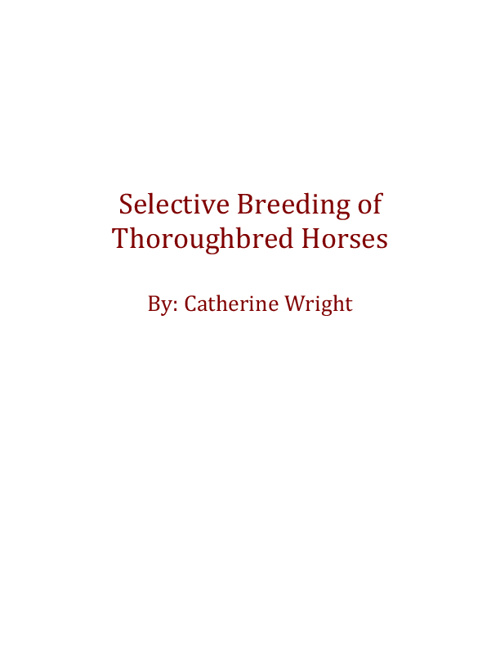 Selective Breeding of Thoroughbred Horses