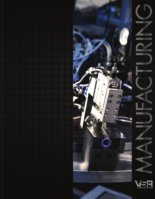 VSR Manufacturing Capabilities