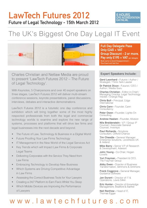 LawTech Futures 2012 - The Future of Legal Technology