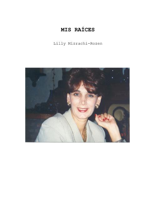 Mis Raíces - Lilly Mizrachi Rozen