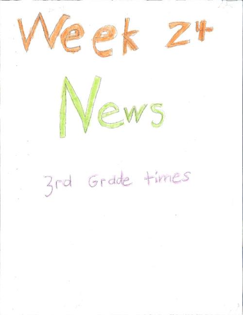 Third Grade Times - Week 24