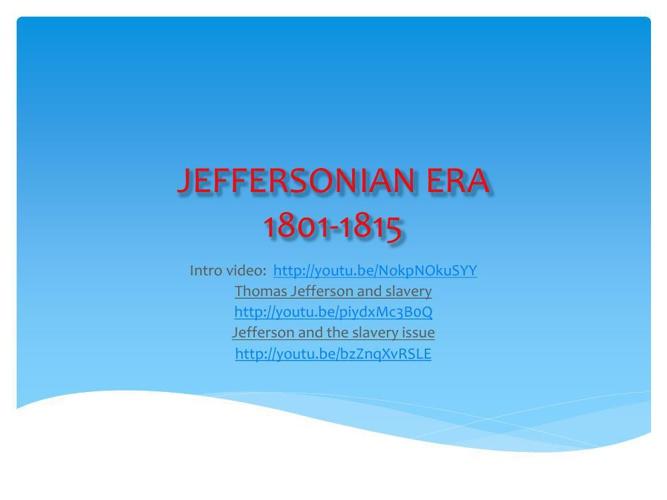 Copy of JEFFERSON ERA-1801-1815