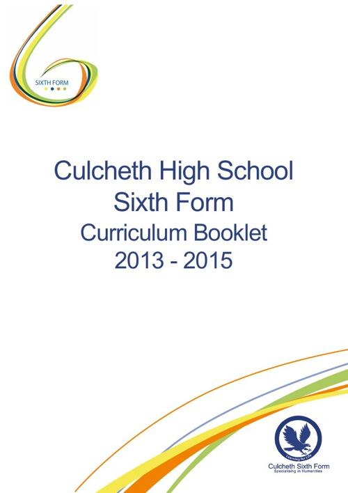 Culcheth High School Sixth Form Curriculum Booklet 2013 - 2015
