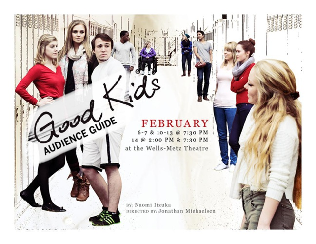 IU Theatre GOOD KIDS Audience Guide