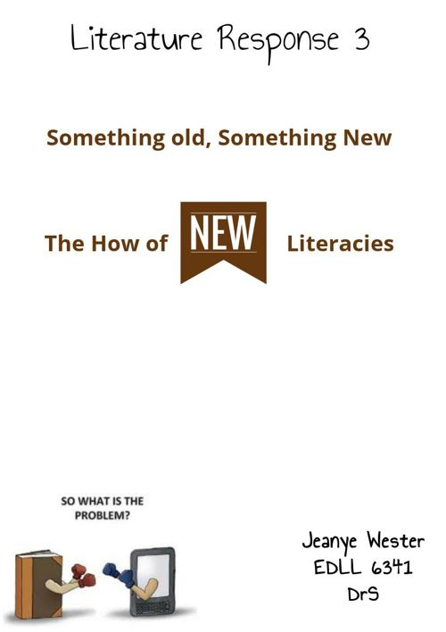 Literature Response 3 The How of New Literacies