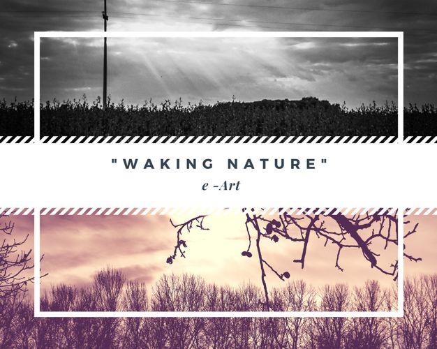 Waking nature