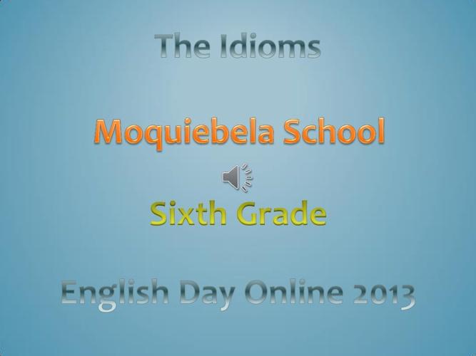 idioms 2013