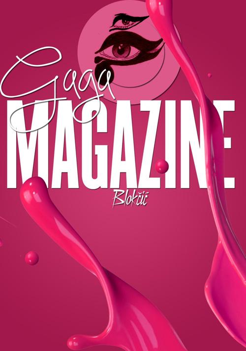 Gaga Magazine Blokčić