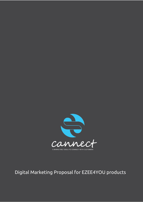 cannect emarketing proposal for EZEE4YOU PRODUCTS 260916