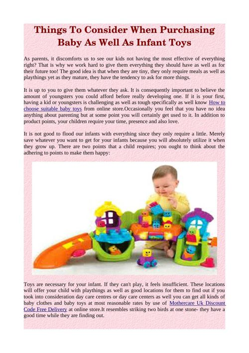 Things To Consider When Purchasing Baby As Well As Infant Toys