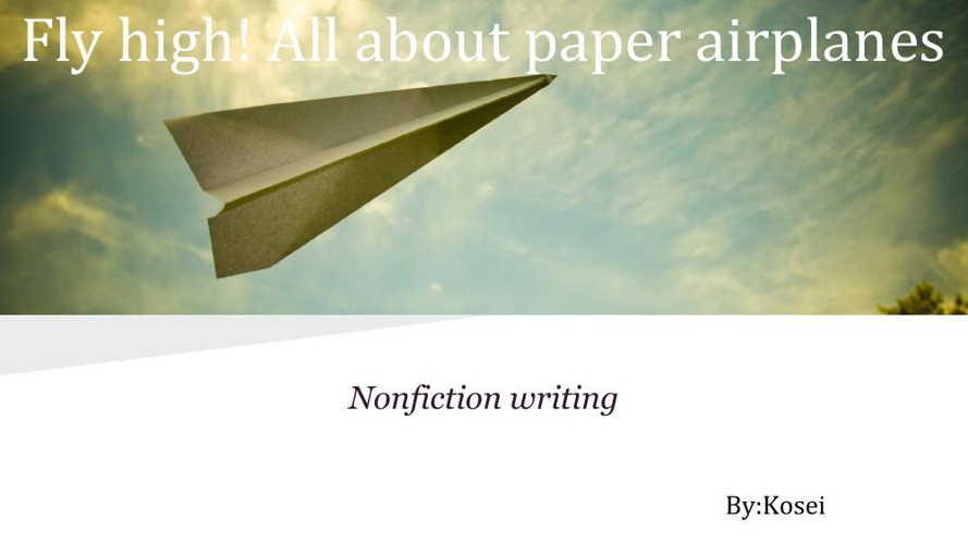 All about paper airplanes By-Kosei