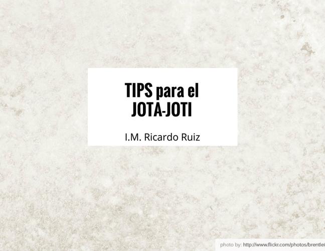 TIPS para el JOTA-JOTI