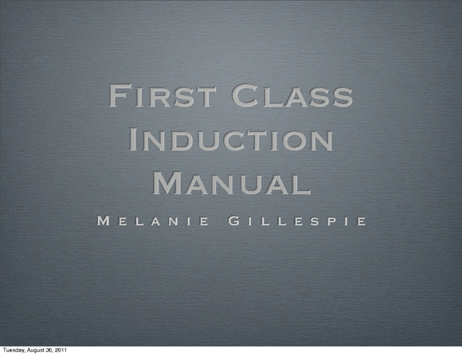 First Class Instruction Manual