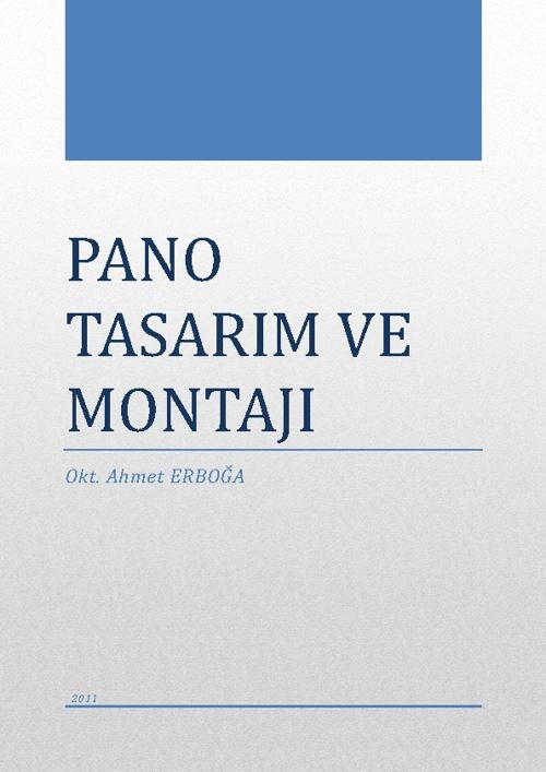 Pano Tasarımı ve Montajı