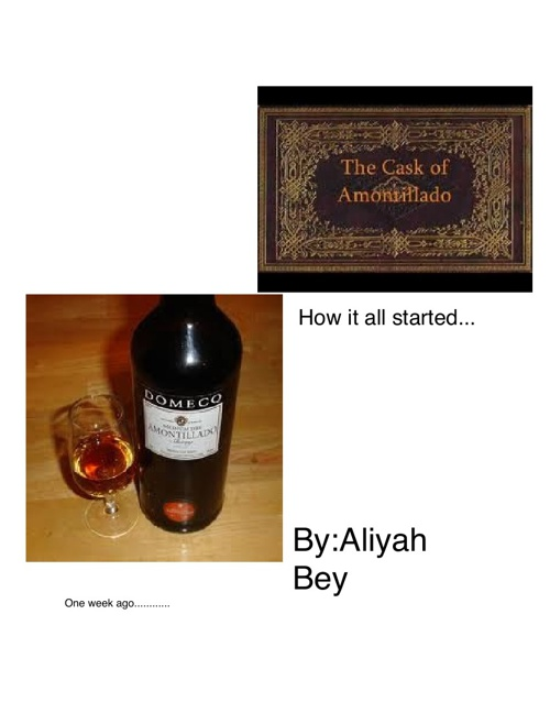 """""""The cask amontillado """" how it all started......"""