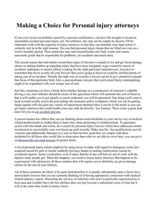 Making a Choice for Personal injury attorneys