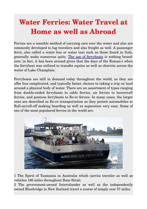 Water Ferries: Water Travel at Home as well as Abroad
