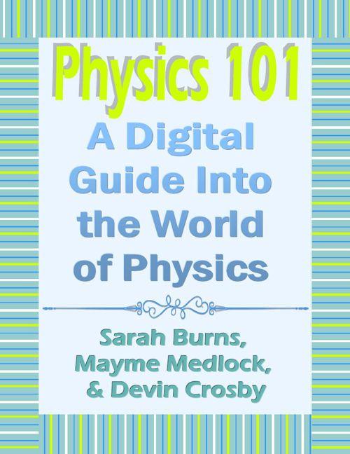 Physics 101 Part One