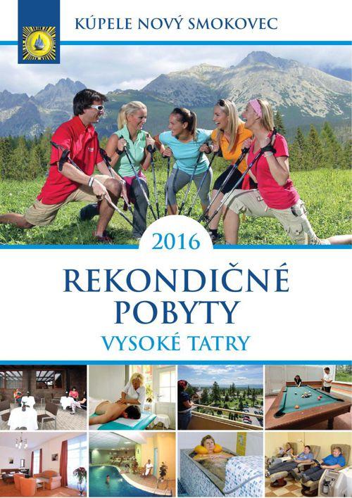 Kúpele Nový Smokovec, Vysoké Tatry - Rekondičné pobyty 2016