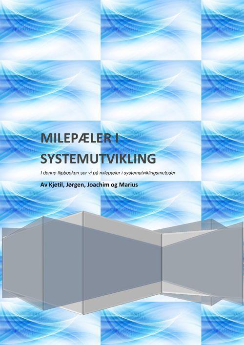 Milepæler i systemutvikling - flipbook