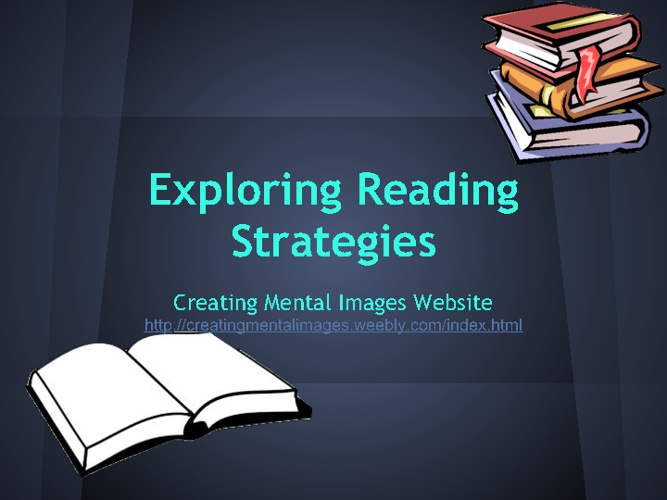 Reading Strategy: Creating Mental Images