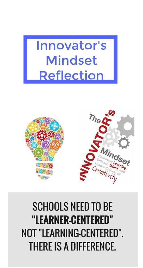 Final Innovators Mindset Reflection