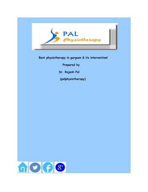 Best physiotherapy in gurgaon & its intervention!