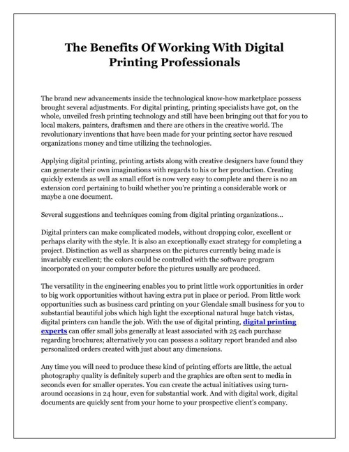 The Benefits Of Working With Digital Printing Professionals