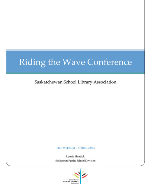 Ride the Wave SSLA Article