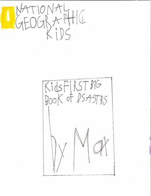 Kid's First Big Book of Disasters