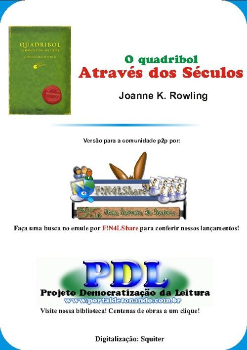 J K Rowling - Quadribol Atraves dos Seculos