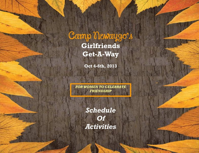 Camp Newaygo Girlfriends Get-A-Way Schedule 2013