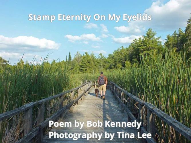 Copy of poem - stamp eternity on my eyelids